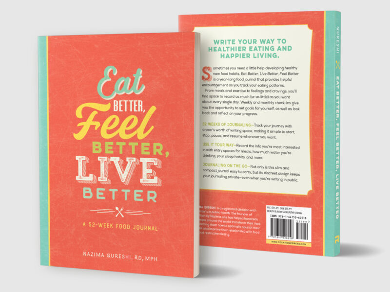 Eat Better, Feel Better, Live Better Food Journal